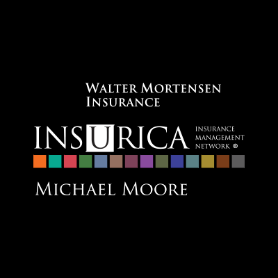 Michael Moore - Walter Mortensen Insurance - Insurica