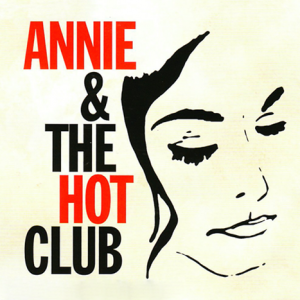 Annie & The Hot Club poster